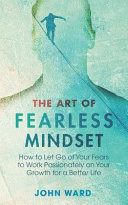 The Art of Fearless MindSet