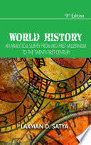 World History  An Analytical Survey from Mid First Millennium to the Twenty First Century  9th Edition