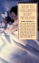 Keys to Children s Sleep Problems