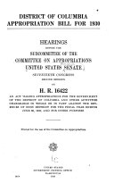 Hearings Before The Subcommittee Of The Committee On Appropriations United States Senate Seventieth Session On H R 16422