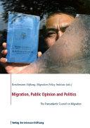 Migration, Public Opinion and Politics: The Transatlantic ...