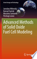 Advanced Methods of Solid Oxide Fuel Cell Modeling Book