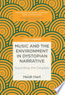 Music and the Environment in Dystopian Narrative