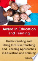 Award in Education and Training  Understanding and Using Inclusive Teaching and Learning Approaches in Education and Training