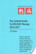 The Sanford Guide to HIV/AIDS Therapy 2016-2017