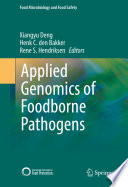 Applied Genomics of Foodborne Pathogens Book