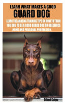 Learn What Makes a Good Guard Dog