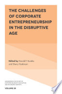The Challenges of Corporate Entrepreneurship in the Disruptive Age