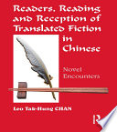 Readers, Reading and Reception of Translated Fiction in Chinese