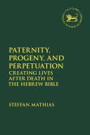 Paternity, Progeny, and Perpetuation Book