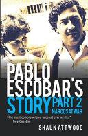 Pablo Escobar's Story 2
