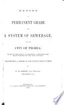 Report on Permanent Grade and a System of Sewerage for the City of Peoria Book