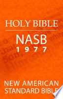 New American Standard Bible  NASB 1977 Edition