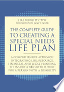 The Complete Guide to Creating a Special Needs Life Plan