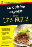 Cuisine express Pour les Nuls