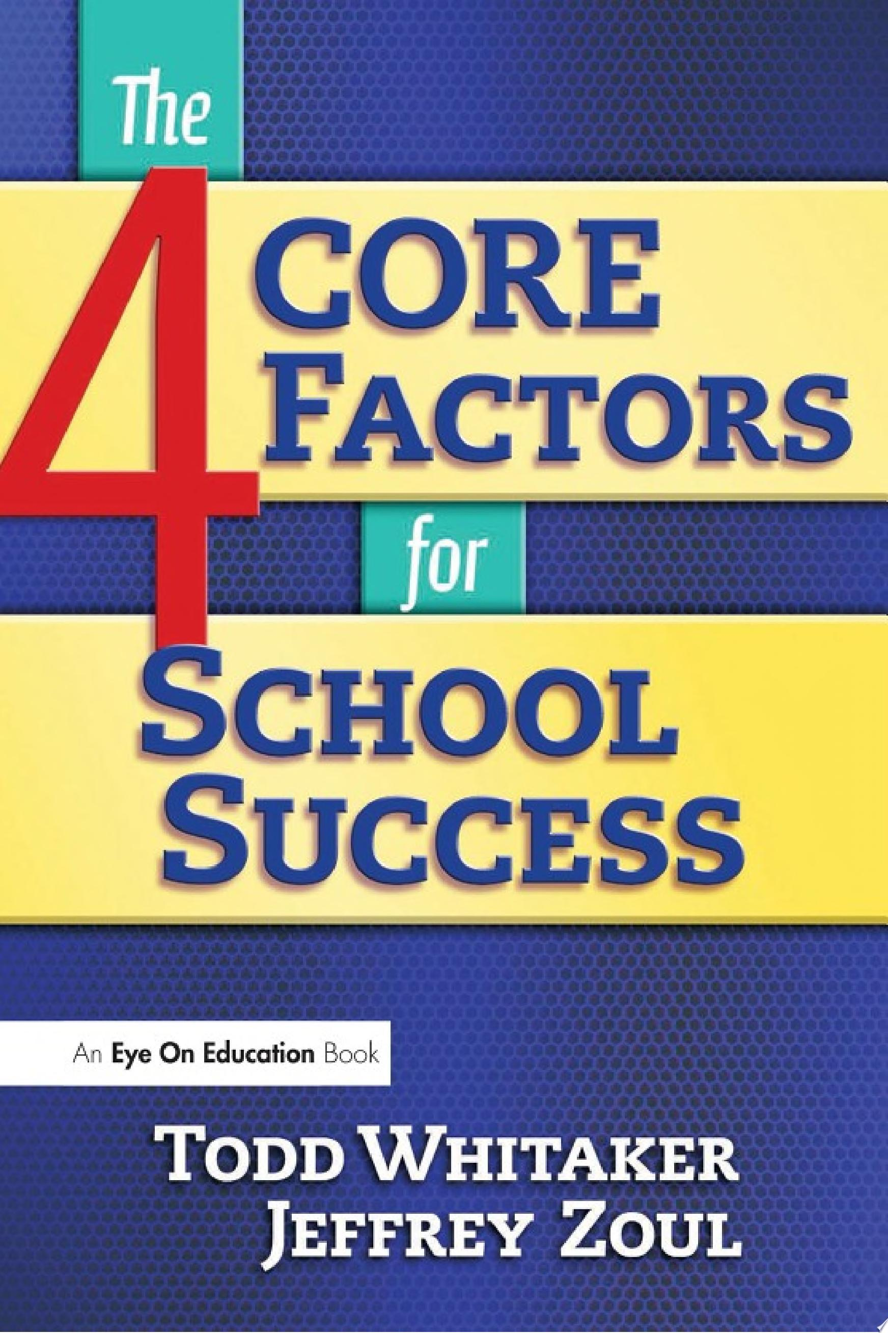4 CORE Factors for School Success