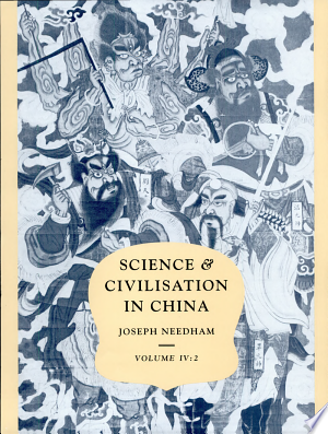 Free Download Science and Civilisation in China: Volume 4, Physics and Physical Technology, Part 2, Mechanical Engineering PDF - Writers Club