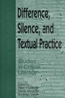 Difference  Silence  and Textual Practice