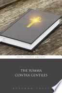 """The Summa Contra Gentiles"" by Saint Thomas Aquinas, Aeterna Press"