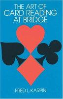 The Art of Card Reading at Bridge