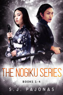 The Nogiku Series Omnibus (Books 1-4)