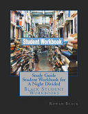 Study Guide Student Workbook for a Night Divided