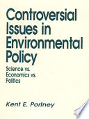 Controversial Issues In Environmental Policy