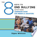The 8 Keys to End Bullying Activity Book Companion Guide for Parents   Educators  8 Keys to Mental Health