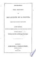 The history of don Quixote de la Mancha  From the Span  To which is prefixed a sketch of the life and writings of the author  Select libr  ed
