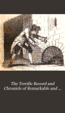 The Terrific Record and Chronicle of Remarkable and Interesting Events   c