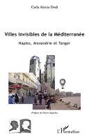 Villes invisibles de la Méditerranée