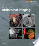 """Abdominal Imaging E-Book: Expert Radiology Series"" by Dushyant V Sahani, Anthony E Samir"