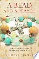 A Bead and a Prayer