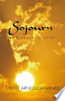 Sojourn on Eternity s Edge