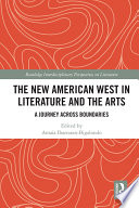 The New American West in Literature and the Arts