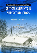 Critical Currents In Superconductors   Proceedings Of The 7th International Workshop
