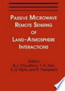 Passive Microwave Remote Sensing Of Land - Atmosphere Interactions