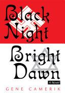Black Night Bright Dawn