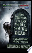 1001 Things to Do While You re Dead