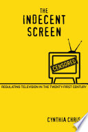 The Indecent Screen