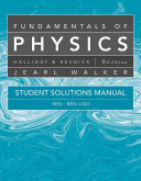 Student Solutions Manual for Fundamentals of Physics