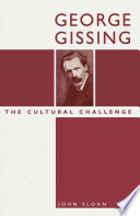 George Gissing  The Cultural Challenge