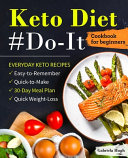 Keto Diet  Do It Cookbook for Beginners