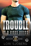Trouble in a Tight Dress Pdf
