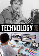 Technology  Then and Now Book PDF