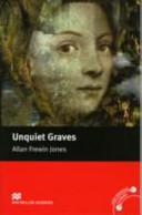 UNQUIET GRAVES(MACMILLAN READERS 3)