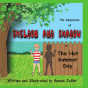 The Adventures of SHELDON AND SHADOW in the Hot Summer Day