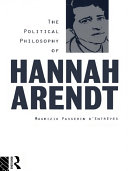 The Political Philosophy of Hannah Arendt Book