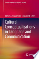 Cultural Conceptualizations in Language and Communication