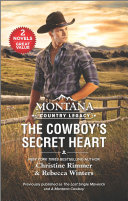 Montana Country Legacy  The Cowboy s Secret Heart